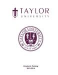 Taylor University Catalog 2013-2014