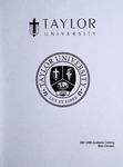Taylor University Catalog 2007-2008 by Taylor University