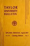 Taylor University Bulletin 1947