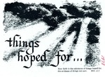 Things hoped for…