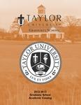 Taylor University Graduate Catalog 2012-13 by Taylor University