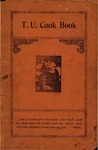 T.U. Cook Book: Carefully Tested and Selected Recipes (1914)
