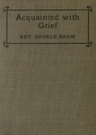 Shaw: Acquainted with Grief