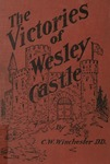 The Victories of Wesley Castle (3rd. Ed.)
