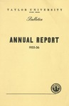 Taylor University Bulletin Annual Report 1955-1956 (August 1956) by Taylor University