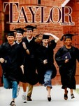 Taylor: A Magazine for Taylor University Alumni and Friends (Summer 1999) by Taylor University