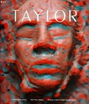Taylor: A Magazine for Taylor University Alumni, Parents and Friends (Winter 2010) by Taylor University